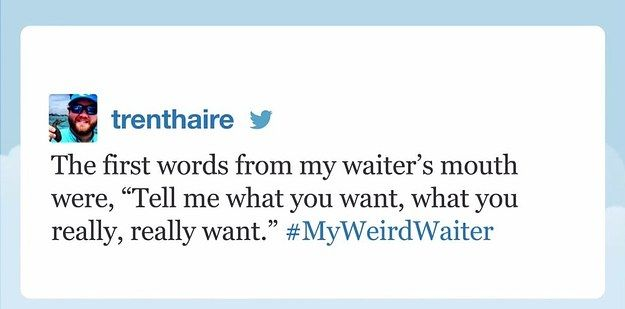 "Trenthaire, who encountered a very weird waiter: | 19 People Who Totally Nailed Jimmy Fallon's ""Tonight Show"" Hashtags"