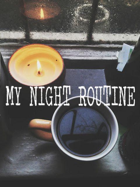 Evening / Night Routine