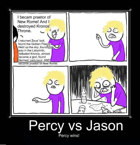 Yes... Percy does win                     ALWAYS