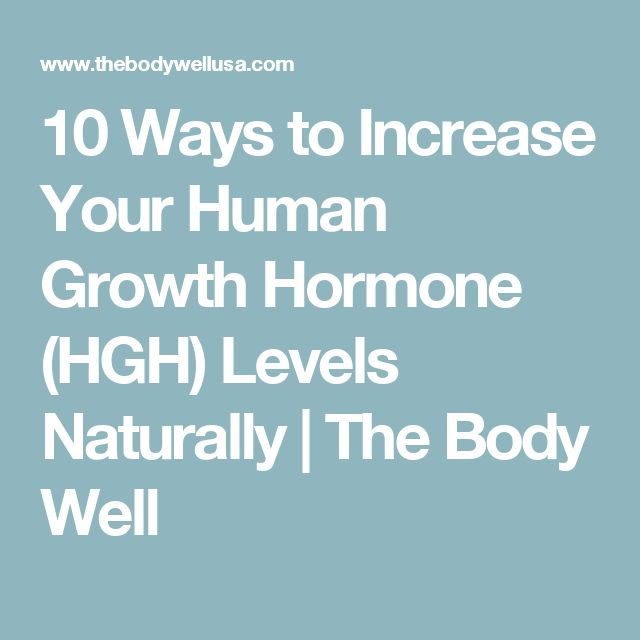 10 Ways to Increase Your Human Growth Hormone (HGH) Levels Naturally   The Body Well