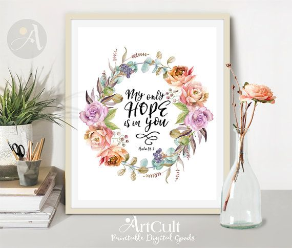 "Printable artwork for home decoration, Bible verse scripture ""My only hope is in you"" Psalm 39:7, digital download, typography art, ArtCult"