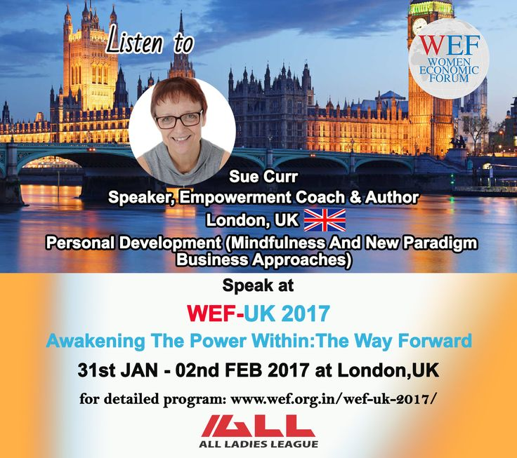 """Sue Curr, Speaker, Empowerment Coach & Author, London, UK Speaks on """"Personal Development (Mindfulness And New Paradigm Business Approaches)"""" WEF-UK 2017.  If you would like to learn about WEF-UK 2017, please visit WEF website: http://bit.ly/2eWoBCY"""