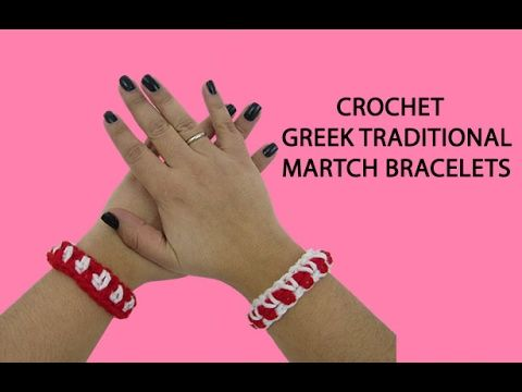 Crochet Greek Traditional March Bracelets Tutorial - YouTube