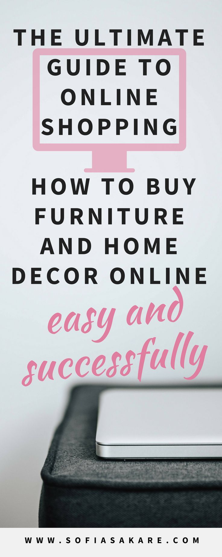 The Ultimate Guide to Online Shopping How to Buy Furniture and Home Decor Online #shoppingguide #onlineshopping #furnitureonlineshopping