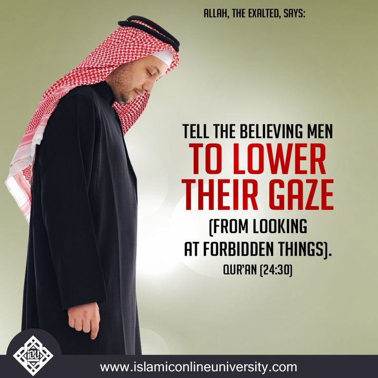 """The term """"LOWER YOUR GAZE"""" applies on social media just as it applies in real life. Remember Allah is watching."""
