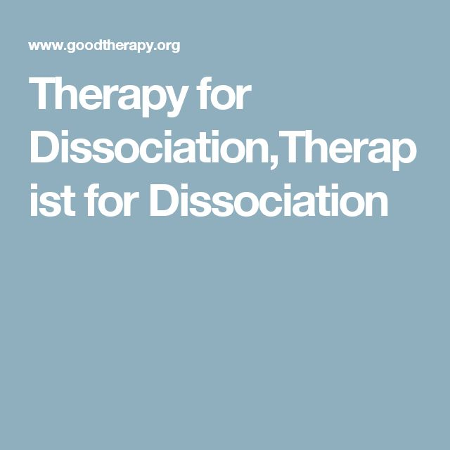 Therapy for Dissociation,Therapist for Dissociation