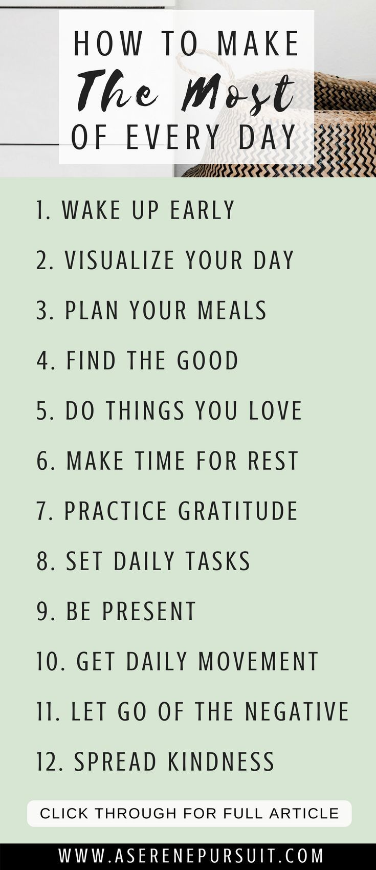 12 Tips on How to Make The Most of Every Day   Are you tired of letting the days simply come and go? Do you want to make this year the best year yet? Start by making the most of today. Click through for simple tips and ideas on how to make the most of life and live out each day with intention.  positive mindset  personal development  growth mindset motivation  change your mindset   happy thoughts   happy life   perspective inspiration   #selfimprovement #positivethinking