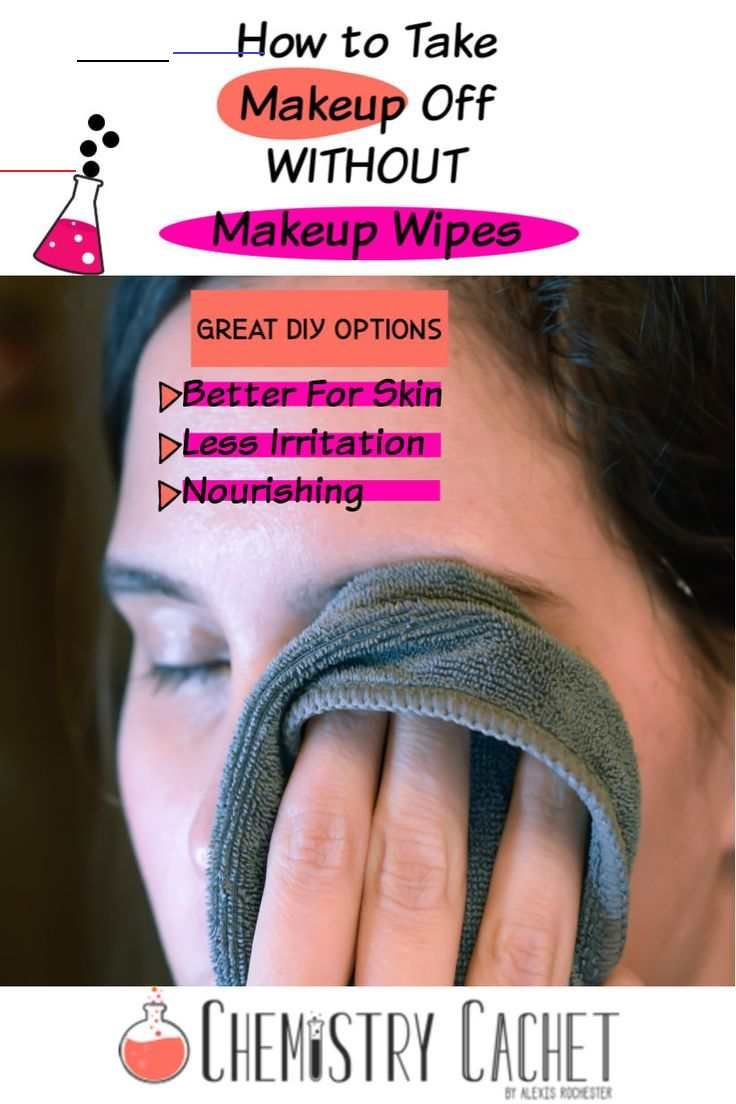 How To Take Off Makeup Without Makeup Wipes Chemistry Cachet Learn These Simple Beauty Hacks For Removing Makeup Without Baby Shampoo Or Makeup Wipes These T In 2020