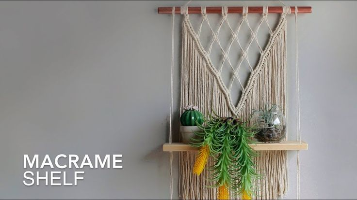 DIY Macrame Tutorial – Macrame Shelf! – Youtube