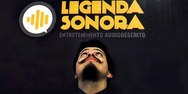 O projeto Legenda Sonora se tornou a primeira empresa de audiodescrição focada em conteúdo on-line.