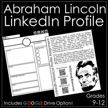 In this activity, students will create a LinkedIn profile for Abraham Lincoln. INSTRUCTIONS: Create a LinkedIn Profile for Abraham Lincoln using the QR Codes provided for biographical details such as education, experience, skills, interests, and accomplishments.