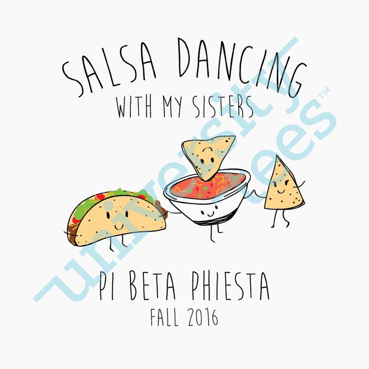 Salsa Dancing with my Sisters | Pi Beta Phi | Made by University Tees | universitytees.com | UT322