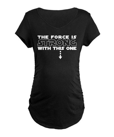 Black 'May The Force Be Stong' Maternity Tee