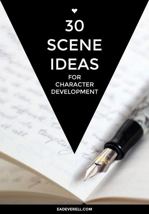 http://www.eadeverell.com/30-scene-ideas-character-development/
