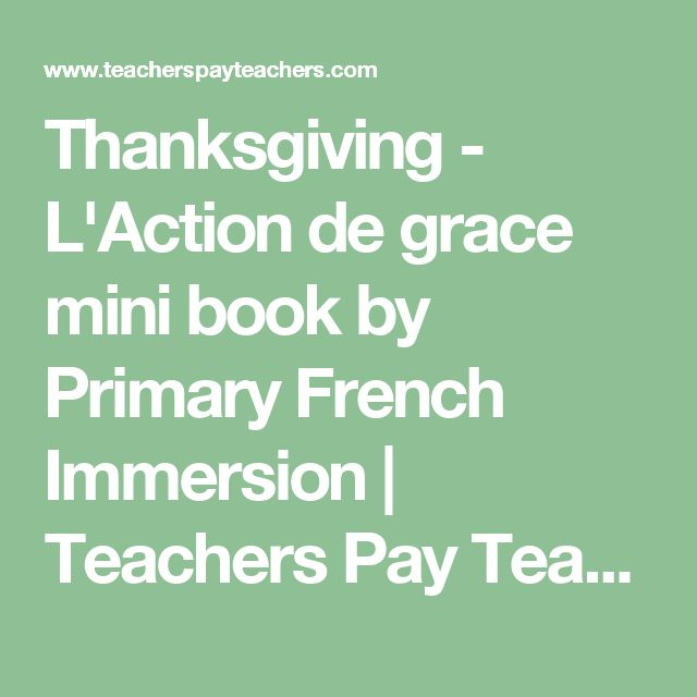 Thanksgiving - L'Action de grace mini book by Primary French Immersion | Teachers Pay Teachers