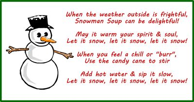 Four cute versions of the Snowman Soup Poem. Write them on a card with your gift, or print out our free gift tags.