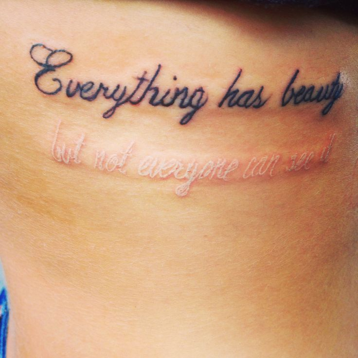 115 Beautiful Quotes Tattoo Designs To Ink: Everything Has Beauty But Not Everyone Can See It First