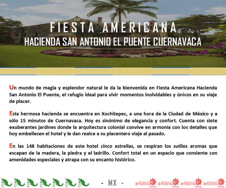 XOCHITEPEC - Fiesta Americana Hacienda San Antonio El Puente