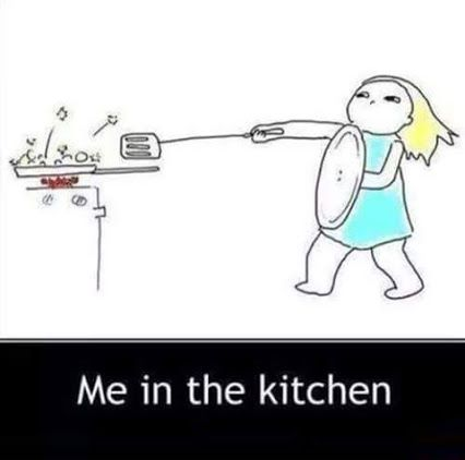 Me in the Kitchen | Funny Jokes, Quotes, Pictures, Video