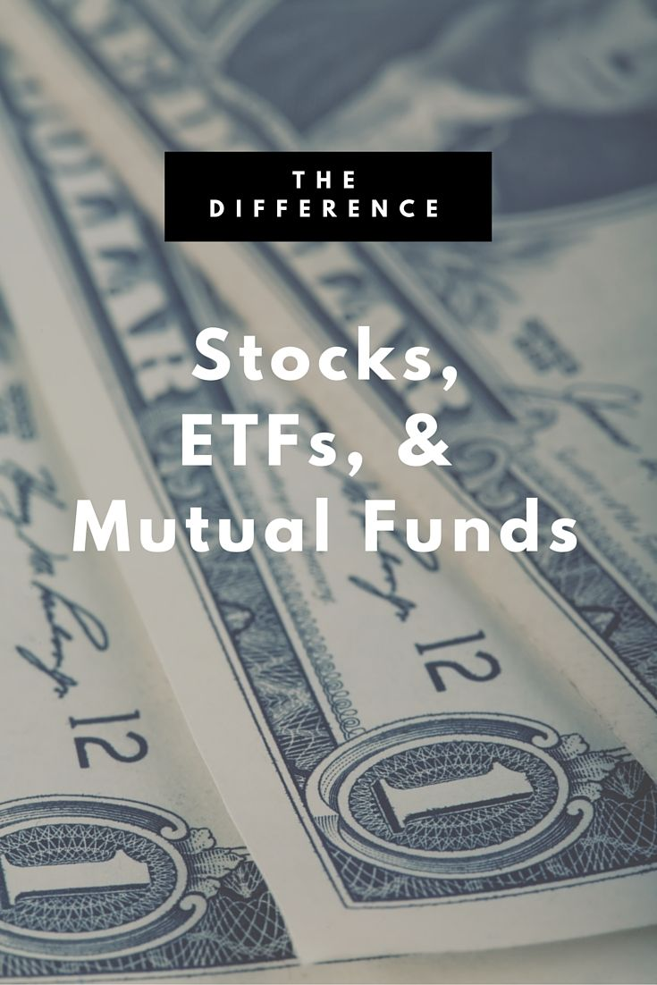 A look at the difference between stocks, ETFs, and mutual funds, and what you need to know about each if you're starting investing.