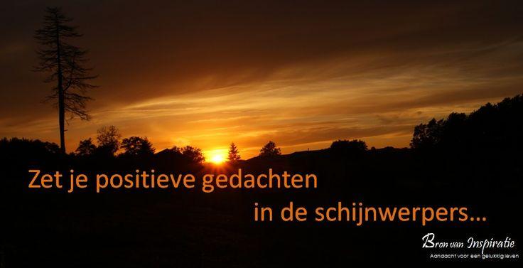 Laat licht schijnen over je positieve gedachten...