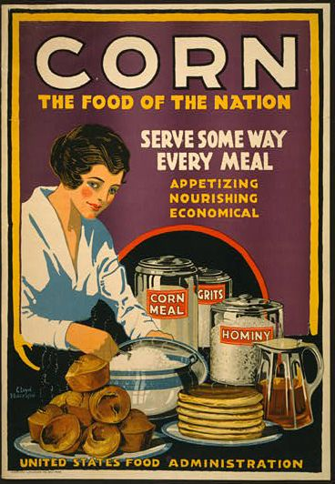 food, food and drug administration, vintage, vintage posters, advertising, retro prints, classic posters, free download, graphic design, Corn, the Food of the Nation, Serve Some Way, Every Meal - Vintage Food Poster