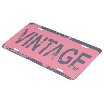 #girly - #Vintage Car License Plate
