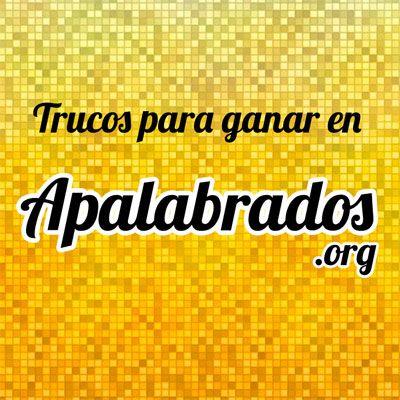 Apalabrados.org - ¡Trucos para ganar Apalabrados!