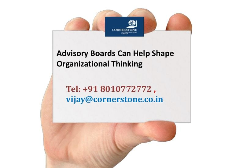 *Advisory Boards Can Help Shape Organizational Thinking*  At #Cornerstone India, qualified talent turns to us to place them in various Advisory Board capacities. As one of the firms specialising in #leadershiphiring, our consultants are well equipped to meet the challenges of selecting talent that can complement and provide substantial advice to the leadership team, keeping in mind the broader interests of the company and its shareholders.  #AdvisoryBoards, #ExecutiveSearchConsultants
