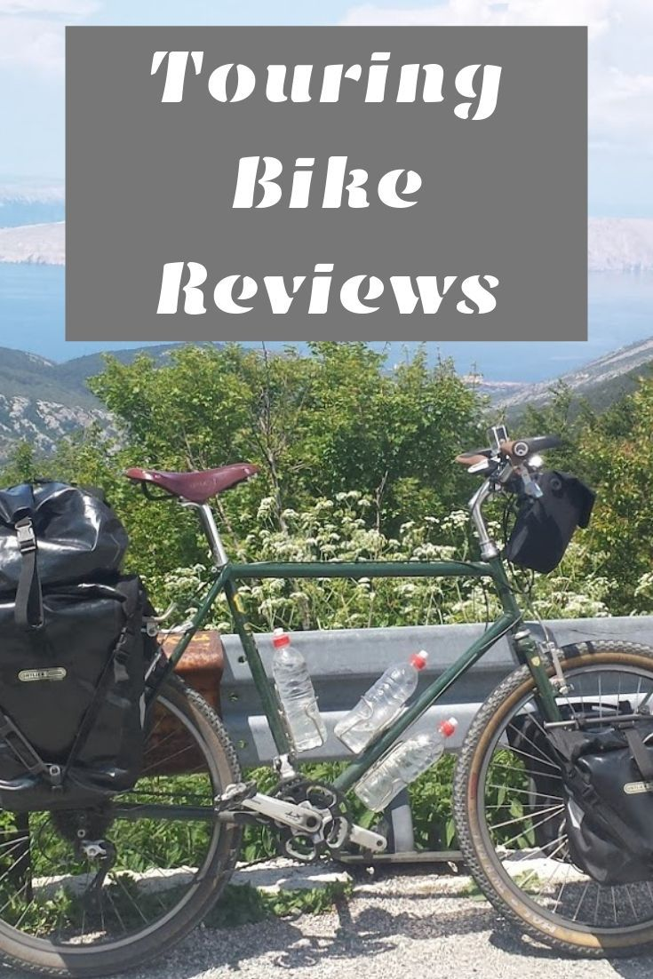 Touring Bike Reviews Bicycles I Ve Used Long Distance Bike