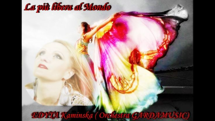 EDYTA Kaminska ( orchestra Gardamusic)- La più libera al mondo - CUMBIA ...