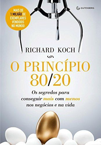 O Princípio 80/20. Os Segredos Para Conseguir Mais com Menos:Amazon