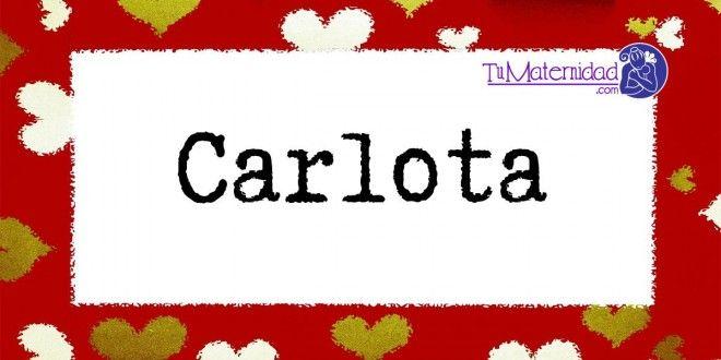 Conoce el significado del nombre Carlota #NombresDeBebes #NombresParaBebes #nombresdebebe - http://www.tumaternidad.com/nombres-de-nina/carlota/