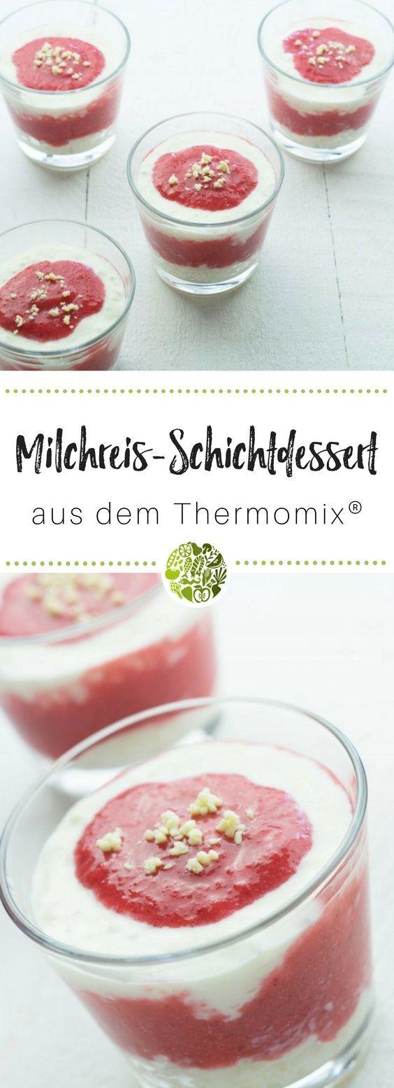 Erdbeeren, Milchreis und Schokolade sind in diesem Schicht-Dessert aus dem Thermomix®️️️ die perfekte Kombination - geeignet für TM31 und TM5®️️️