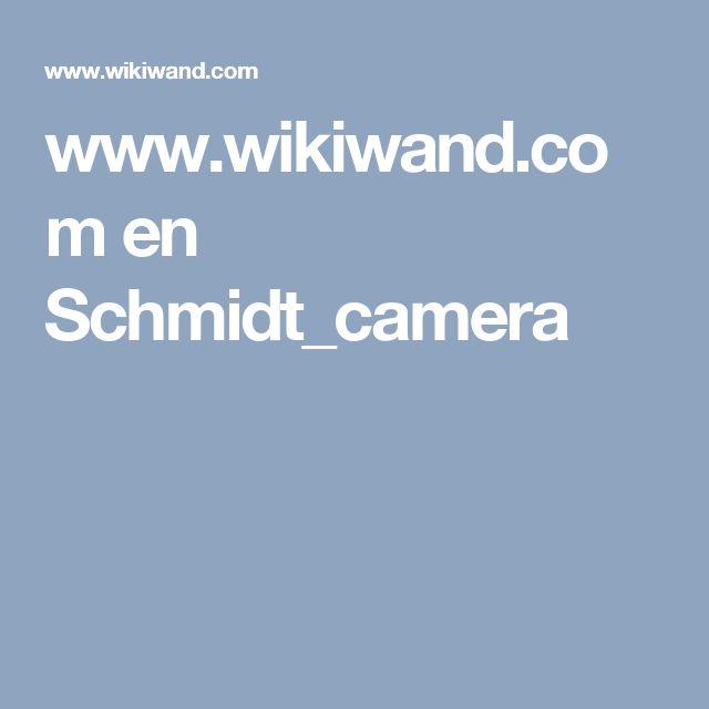 www.wikiwand.com en Schmidt_camera