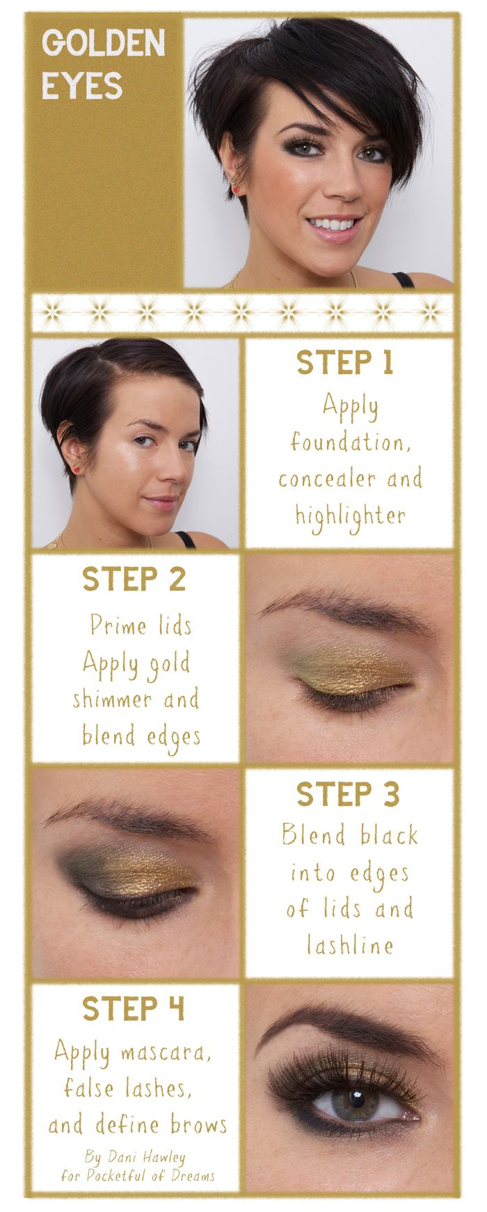 Beauty: A Golden Eyes Make-Up Tutorial by Dani Hawley exclusively for Pocketful of DreamsDiy Ideas, Golden Eye, Beautiful, Diy Tutorials, Makeup Ideas, Eye Make Up, Eye Tutorials, Diy Makeup, Eye Makeup Tutorials