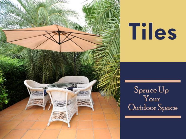 Whether you're creating a patio, hiding an old cement slab or giving your garden a make-over, tiling can transform your outdoor living space into an extension of your home and an area for enjoying with family and friends