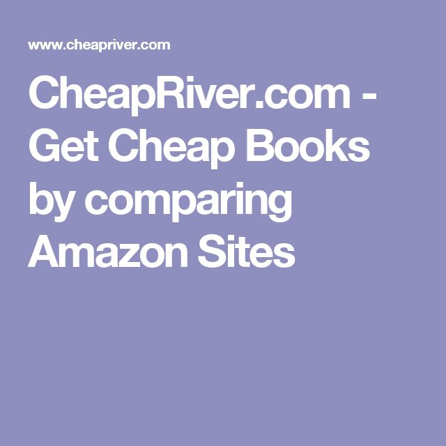 CheapRiver.com - Get Cheap Books by comparing Amazon Sites