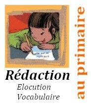 Blog élocution, vocabulaie, rédaction au primaire