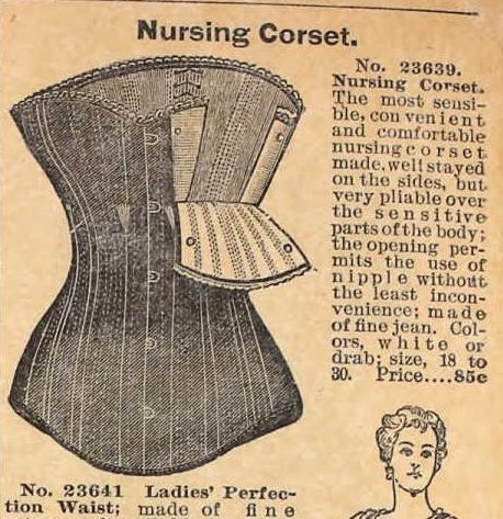 Nursing corset. sears, roebuck & co, spring 1897:::: Nursing Corsets, Nur Corsets, Seared Roebuck, Nursing Bras, Belts Girdles, Corsets Bra, Nur Bras, Spring 1897, Calling Nursing