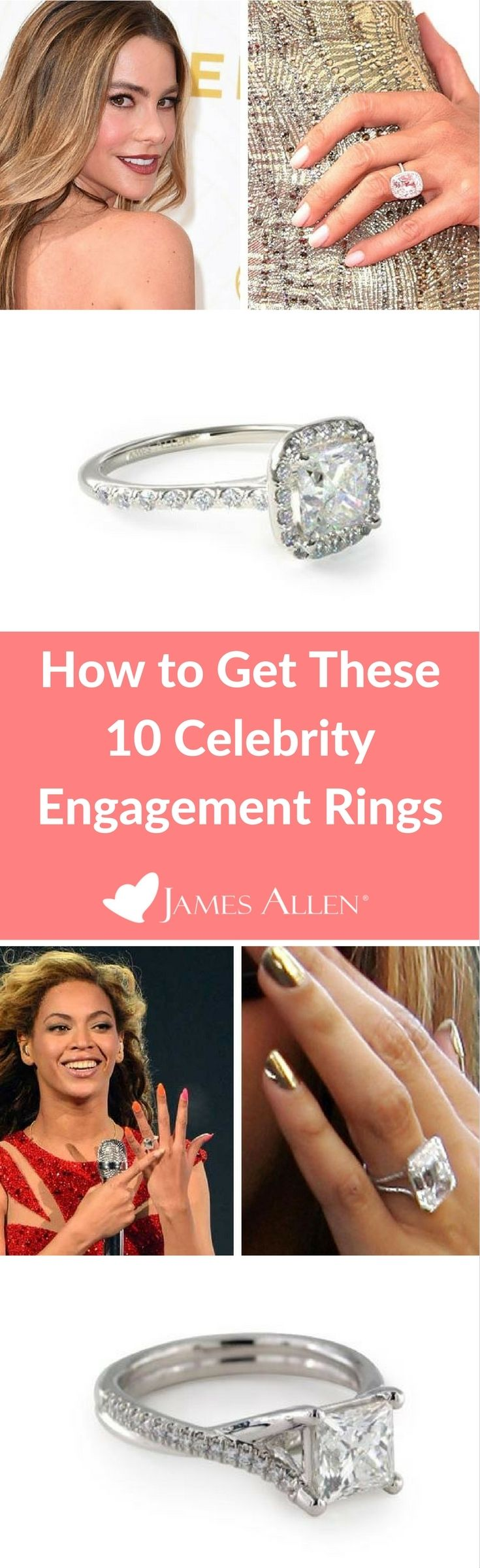 How to get these 10 Celebrity Engagement Rings | From Beyonce's engagement ring, to Bar Refaeli, Sofia Vergara, and Kate Middleton, here is how to get a celebrity engagement ring that is within your budget.