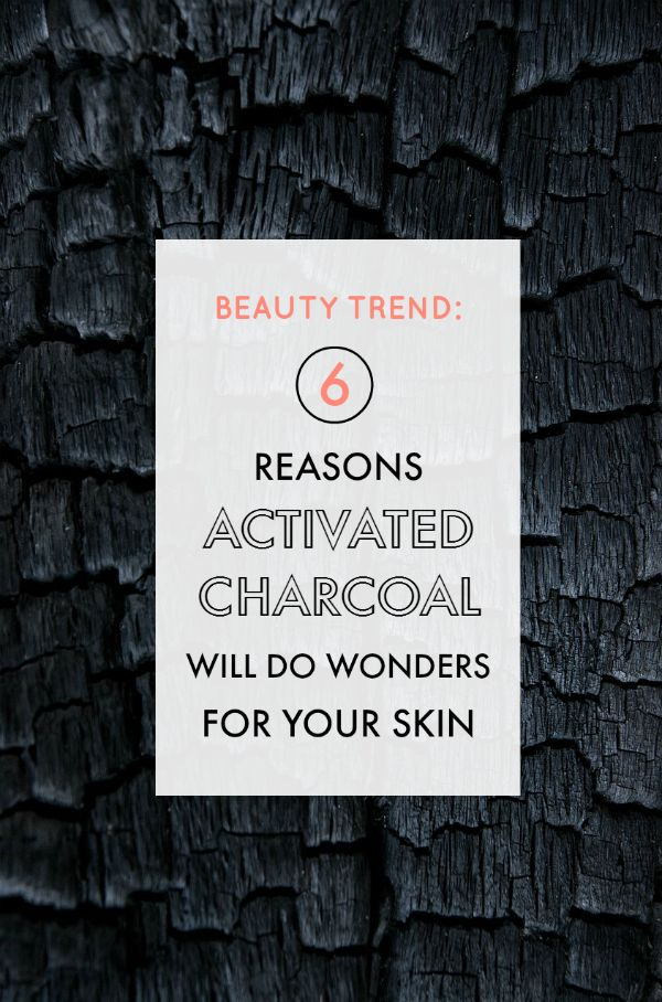 Beauty Trend: 6 reasons activated charcoal can do wonders for your skin.