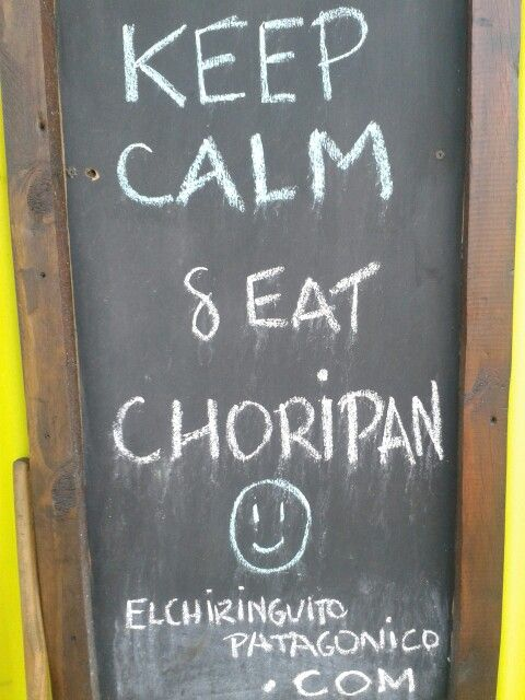 Keep Calm & Eat Choripan