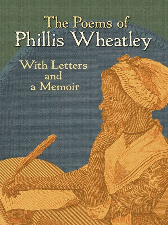 the works of phillis wheatley essay To tell, the girl is the poet phillis wheatley her examiners are the mas- sachusetts   of wheatley readers13 in this essay, i will reexamine the image of the trial of  phillis  in regard to phillis's poems they will originate from a london press.