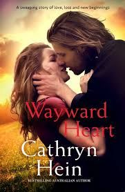 Title:Wayward Heart Author:Cathryn Hein Published: December12th2016 Publisher:Harlequin Books Australia Pages:320 Genres: Fiction, Romance, Rural RRP: $29.99 Rating:4 stars Acompelling rura…
