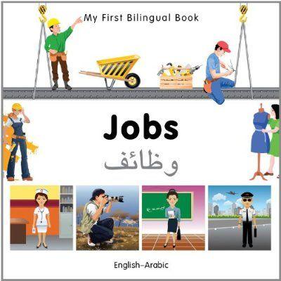 My First Bilingual Book–Jobs (English–Arabic)