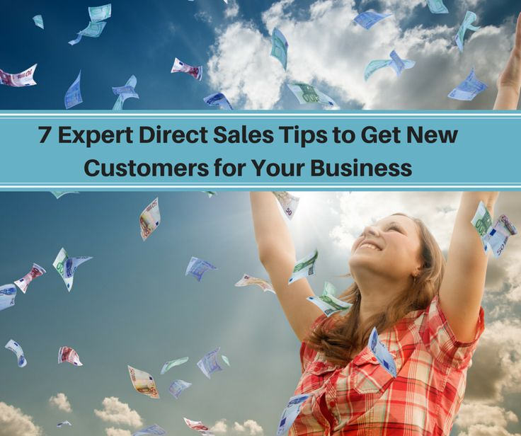 7 Expert Direct Sales Tips for Your Business