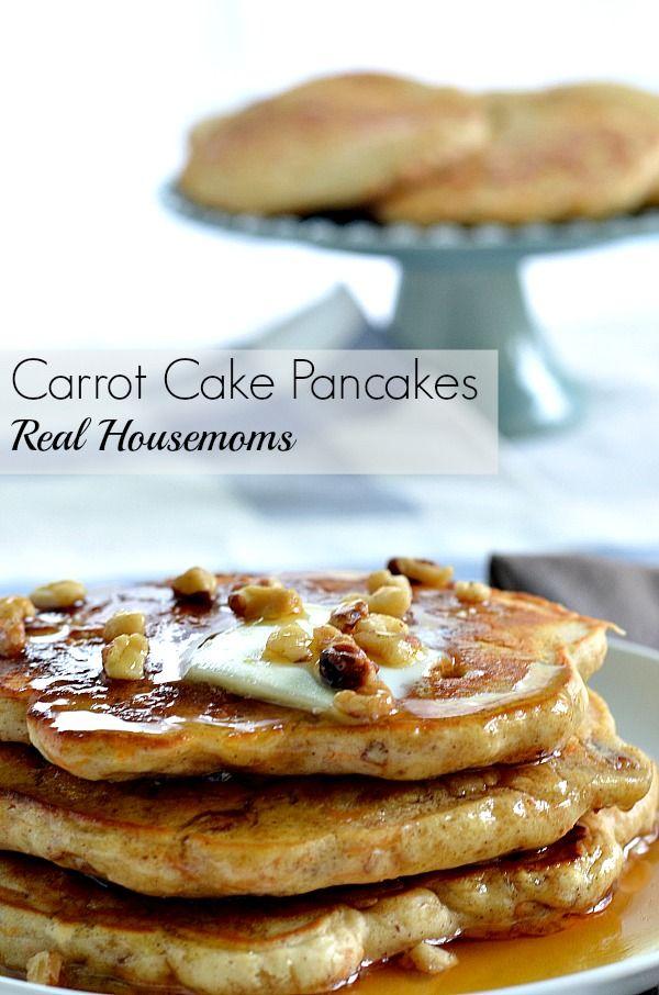 Carrot Cake Pancakes   Real Housemoms   #pancakes #carrotcake