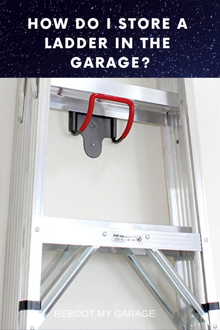 Store The Ladder On The Art Of Storage Ladder Hook Ladder Storage Garage Storage Shelves Carport With Storage