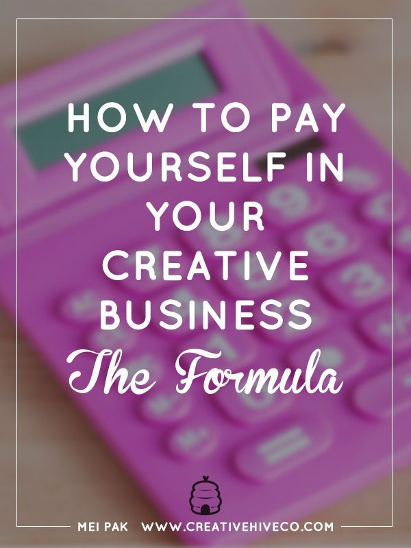 How to pay yourself in your creative business: the formula    Creative Hive Co.